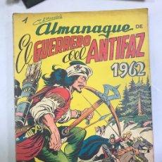 Tebeos: EL GUERRERO DEL ANTIFAZ ALMANAQUE 1962 ORIGINAL DE EPOCA. Lote 182107656