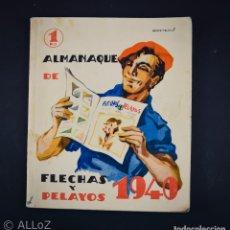 Tebeos: FLECHAS Y PELAYOS ALMANAQUE DE 1940. Lote 182908490