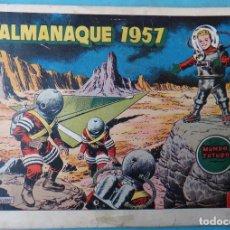 Tebeos: ALMANAQUE EL MUNDO FUTURO 1957 ORIGINAL , CT1. Lote 183609943