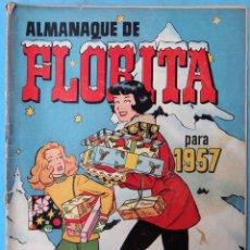 Tebeos: ALMANAQUE FLORITA 1957 ORIGINAL , CT1. Lote 183612043
