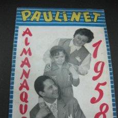 Tebeos: PAULINET Nº 2. ALMANAQUE 1958. PUBLICACIONES RADIALES.. Lote 185878790