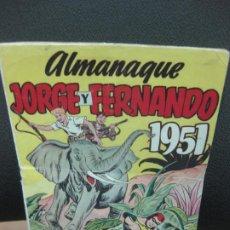 Tebeos: ALMANAQUE JORGE Y FERNANDO 1951.EDITORIAL MAGA.. Lote 186293088