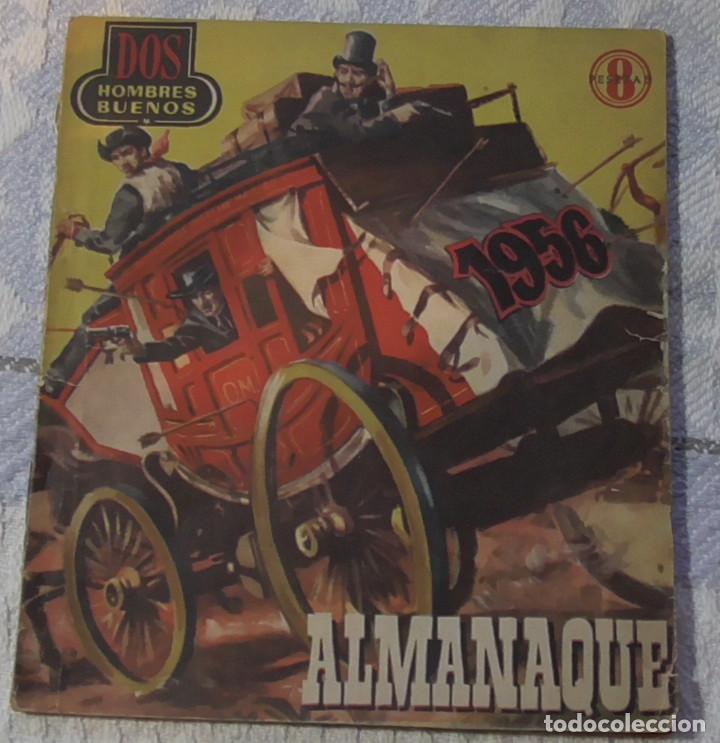 DOS HOMBRES BUENOS ALMANAQUE 1.956 (Tebeos y Comics - Tebeos Almanaques)