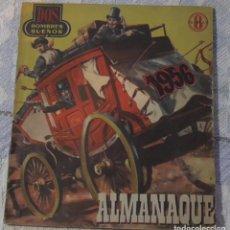 Tebeos: DOS HOMBRES BUENOS ALMANAQUE 1.956. Lote 189756851