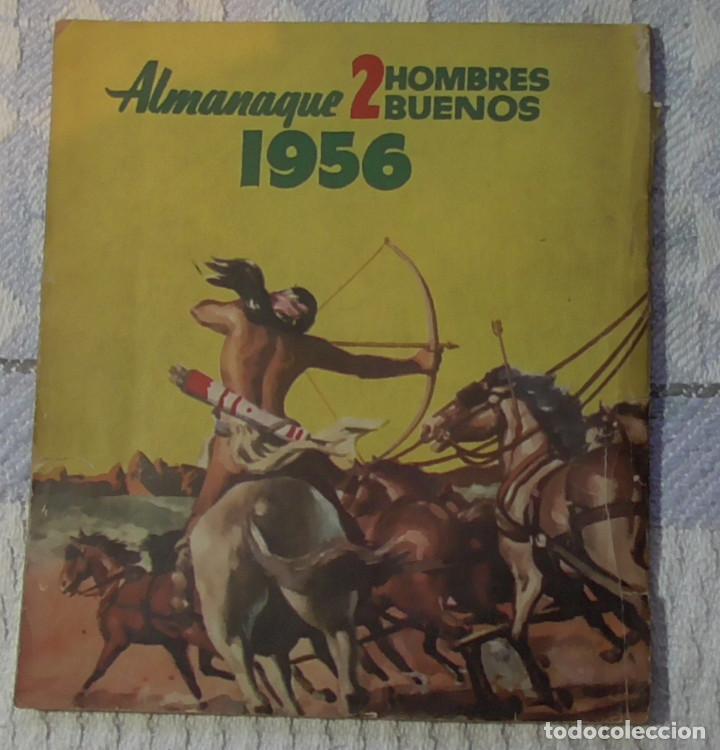 Tebeos: Dos Hombres Buenos Almanaque 1.956 - Foto 11 - 189756851