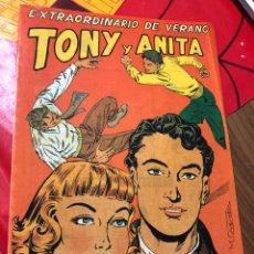Tebeos: TONY Y ANITA EXTRAORDINARIO DE VERANO. Lote 191364480