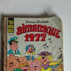 Tebeos: ALMANAQUE 1977 NÚMERO 94 COLECCIÓN TELE HISTORIETA HANNA BARBERA. Lote 191587637