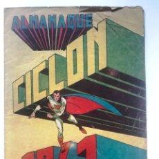 Tebeos: CICLON ALMANAQUE 1941 HISPANO AMERICANA . ORIGINAL . Lote 192438038