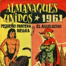 Livros de Banda Desenhada: ALMANAQUES UNIDOS 1961: PEQUEÑO PANTERA NEGRA Y EL AGUILUCHO (MAGA). Lote 192875300