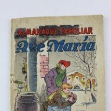 Tebeos: L-16. ALMANAQUE FAMILIAR AVE MARIA .1952.. Lote 193919325