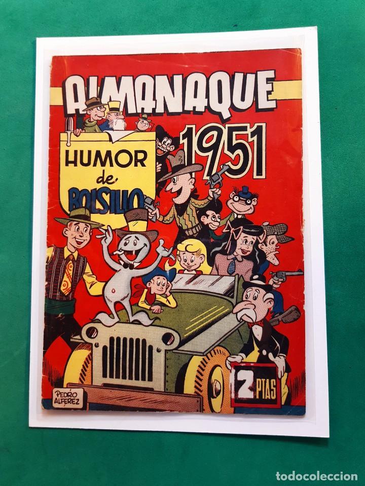 HUMOR DE BOLSILLO ALMANAQUE 1951 -ORIGINAL-EXCELENTE ESTADO-VER FOTOS (Tebeos y Comics - Tebeos Almanaques)
