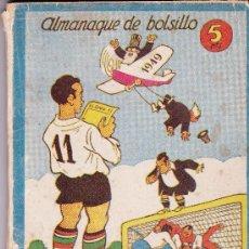 Tebeos: ALMANAQUE DE BOLSILLO EL ONCE 1949. Lote 197390967