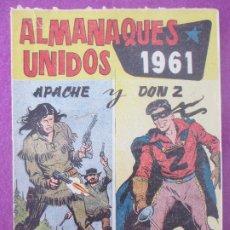 Tebeos: TEBEO ALMANAQUES UNIDOS 1961 APACHE Y DON Z ED. MAGA. Lote 199447918
