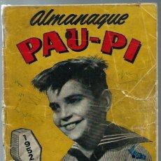Livros de Banda Desenhada: ALMANAQUE PAU PI 1952 HEROE DE LA RADIO - ORIGINAL - UN POCO AJADO - VER DESCRIPCION. Lote 202597558