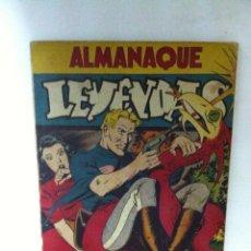 Tebeos: LEYENDAS 1946 - ALMANAQUE- BUEN ESTADO - ALGUNAS MANCHITAS EN PÁGINAS. 22-23. Lote 204497630