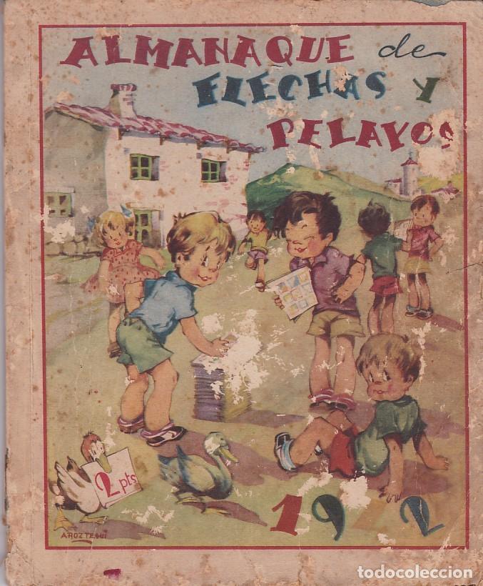 ALMANAQUE 1942 FLECHAS Y PELAYOS (Tebeos y Comics - Tebeos Almanaques)