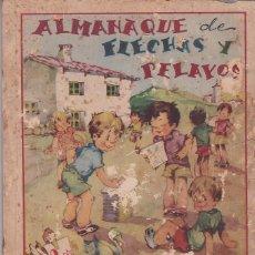 Tebeos: ALMANAQUE 1942 FLECHAS Y PELAYOS. Lote 205656475