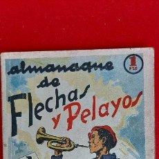Tebeos: ALMANAQUE DE FLECHAS Y PELAYOS 1939 ORIGINAL CT1. Lote 209604241