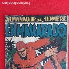 Tebeos: ALMANAQUE DEL HOMBRE ENMASCARADO 1947 ORIGINAL CT1. Lote 209605937