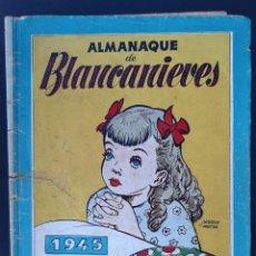 Tebeos: ALMANAQUE BLANCA NIEVES BLANCANIEVES 1945 ORIGINAL CT1. Lote 210638356
