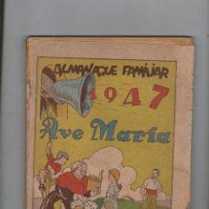 """Tebeos: REVISTA """"AVE MARÍA"""" - ALMANAQUE FAMILIAR PARA EL AÑO 1947.DA. Lote 211555961"""