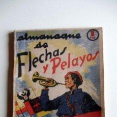 Tebeos: ALMANAQUE FLECHAS Y PELAYOS 1939. GUERRA CIVIL. Lote 214075432