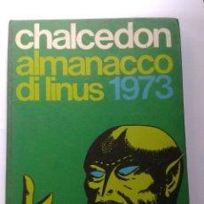 Tebeos: CHALCEDON - ALMANACCO DI LINUS 1973. Lote 214105892