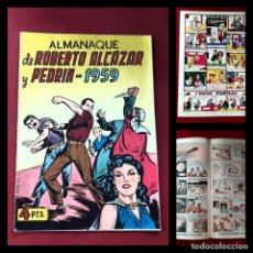 Tebeos: ALMANAQUE ROBERTO ALCAZAR Y PEDRIN 1959 -ORIGINAL- EXCELENTE ESTADO. Lote 217511977