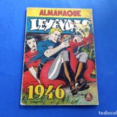 Tebeos: LEYENDAS - ALMANAQUE 1946 - EDITORIAL HISPANO AMERICANA-EXCELENTE ESTADO. Lote 218145230
