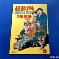 Tebeos: ALBUM COMICO PARA 1956 - ORIGINAL -IMPECABLE ESTADO-POR ESTRENAR. Lote 218151273