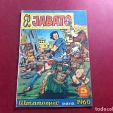 Tebeos: EL JABATO ALMANAQUE PARA 1960 -EXCELENTE ESTADO. Lote 218420768
