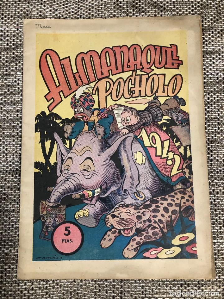 POCHOLO. ALMANAQUE GIGANTE (38 X 26) PARA 1942. TEBEO ORIGINAL. MBE. DIFÍCIL (Tebeos y Comics - Tebeos Almanaques)