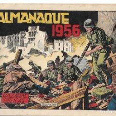 Livros de Banda Desenhada: HAZAÑAS BELICAS ALMANAQUE 1956- ORIGINAL. Lote 219632048
