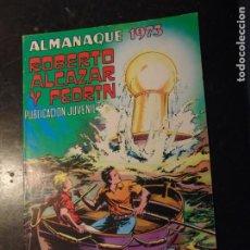 Tebeos: ROBERTO ALCÁZAR ALMANAQUE 1973. Lote 222134540