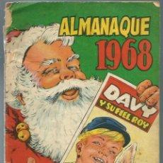 Tebeos: DAVY Y SU FIEL ROY - Nº 330 - ALMANAQUE 1968 - OLIVE Y HONTORIA 1967. Lote 222232402