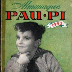 Tebeos: ALMANAQUE PAU PI EL HÉROE DE LA RADIO 1953. Lote 222453780