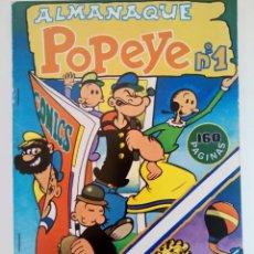 Tebeos: OFERTA! ALMANAQUE POPEYE Nº1 160 PÁGINAS (SIN USAR, DE DISTRIBUIDORA). Lote 293808278