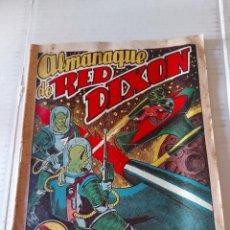 Tebeos: T.- 413.- ALMANAQUE DE -- RED DIXON.- AÑO 1956.---- ORIGINAL ---, BUENA CONSERVACION, VER FOTOS. Lote 226461700