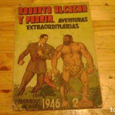 BDs: ROBERTO ALCAZAR Y PEDRIN ORIGINAL ALMANAQUE PARA 1946 LEER DESCRIPCION ALMANAQUESROBERTO. Lote 228335185
