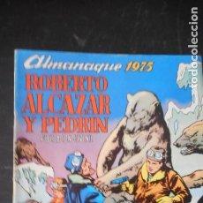 Tebeos: ROBERTO ALCÁZAR ALMANAQUE 1975. Lote 235565215