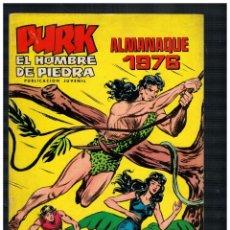 Tebeos: PURK EL HOMBRE DE PIEDRA. ALMANAQUE 1976. VALENCIANA. ORIGINAL. BUENO.. Lote 236033710