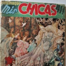 Tebeos: MIS CHICAS, ALMANAQUE 1944, EDITORIAL CONSUELO GIL, ORIGINAL ÉPOCA. Lote 245606385