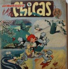 Tebeos: MIS CHICAS, ALMANAQUE 1949, EDITORIAL CONSUELO GIL, ORIGINAL ÉPOCA. Lote 245611895