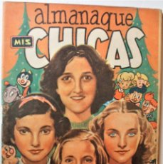Tebeos: MIS CHICAS, ALMANAQUE 1950, EDITORIAL CONSUELO GIL, ORIGINAL ÉPOCA. Lote 245612285