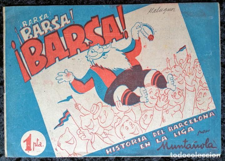 BARSA BARSA BARSA - HISTORIA DEL BARCELONA EN LA LIGA - MUNTAÑOLA - MUY RARO - 1948 - TABAY (Tebeos y Comics - Tebeos Almanaques)