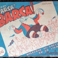 Tebeos: BARSA BARSA BARSA - HISTORIA DEL BARCELONA EN LA LIGA - MUNTAÑOLA - MUY RARO - 1948 - TABAY. Lote 252257790