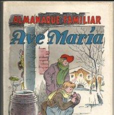Tebeos: ALMANAQUE FAMILIAR *AVE MARIA* - AÑO 1952. Lote 253344845