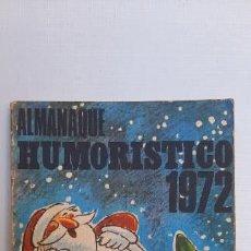 Tebeos: ALMANAQUE HUMORÍSTICO 1972. ED.RODEGAR. Lote 254388225