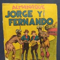BDs: ALMANAQUE JORGE Y FERNANDO AÑO 1942. ORIGINAL. Lote 263912850