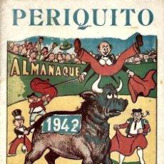 Tebeos: ALMANAQUE PERIQUITO AÑO 1942, ORIGINAL. Lote 267891079